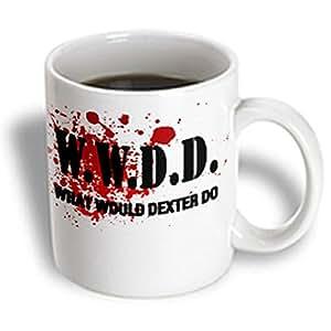 3dRose W.D.D. What Would Dexter Do 魔法变形杯,11 盎司