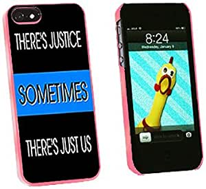 Graphics and More Thin Blue Line Sometimes Justice Just Us Police emen 扣合硬质保护套适用于 iPhone 5/5s - 非零售包装 - 粉色