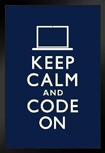 Poster Foundry Keep Calm Code On 励志编码编程幽默 裱框海报 14x20 inches 180759