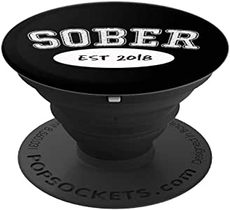 SOBER,Sobriety Since 2018,Sobriety Milestone 手机支架 - PopSockets 手机和平板电脑支架260027  黑色