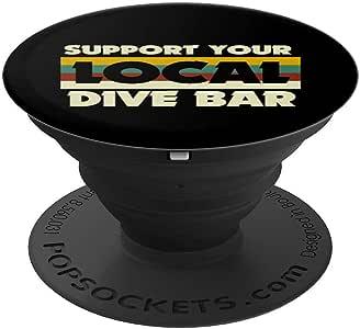 Support Your Local Dive Bars T 恤复古灵感趣味 PopSockets 手机和平板电脑握架260027  黑色