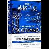 BBC苏格兰史(苏格兰考古学者、历史学者、BBC金牌主持人通过苏格兰史书写更为宏大的欧洲史、世界史,解开苏格兰影响世界的…