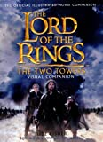 The Lord of the Rings: The Two Towers Visual Companion