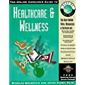 Online Consumer Guide to Healthcare and Wellness...: The Best of the Net Series