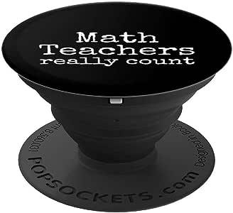 Mathematics Teaching Pun Joke Math Teachers Really Count PopSockets 手机和平板电脑握架260027  黑色
