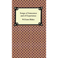 Songs of Innocence and of Experience (English Edition)