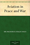 Aviation in Peace and War (English Edition)