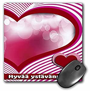 "3D 玫瑰哑光鼠标垫 - 8 x 8 Hyvaa Ystavanpaivaa Valentines Day In Finnish Heart And Bubble 8 x 8"""