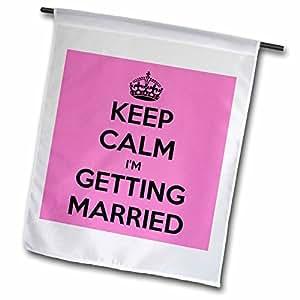 "evadane–趣语–KEEP CALM I'M getting married–旗帜 18"" x 27"""