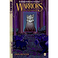 Warriors: The Lost Warrior (Warriors Graphic Novel Book 1…