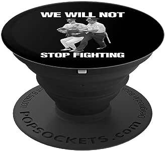 Bernie Sanders Protest Arrest We Will Not Stop Fighting Gift PopSockets 手机和平板电脑抓握支架260027  黑色