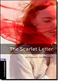 Oxford Bookworms Library: Level 4:: The Scarlet Letter