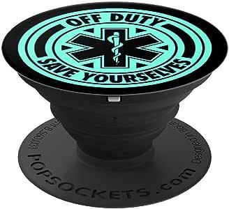 Off Duty Save Yourselves 趣味 EMT - PopSockets 手机和平板电脑握架260027  黑色