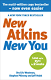 New Atkins For a New You: The Ultimate Diet for Shedding Wei…