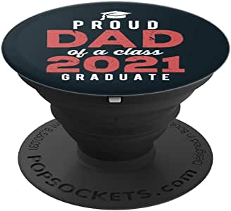 Proud Dad of a Class of 2021 Graduate Senior 单身礼品 PopSockets 握把和支架,适用于手机和平板电脑260027  黑色