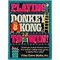 Playing Donkey Kong to Win