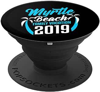 Myrtle 海滩南卡罗来纳州家庭度假假 2019 PopSockets 手机和平板电脑握架260027  黑色