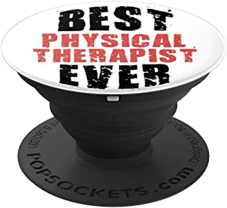Best Physical Therapist Ever in Retro Grunge Text PACV037e - 手机和平板电脑的 PopSockets 握把和支架260027  黑色