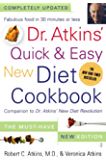 Dr. Atkins' Quick & Easy New Diet Cookbook: Companion to Dr…