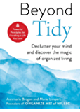 Beyond Tidy: Declutter Your Mind and Discover the Magic of O…
