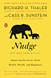 Nudge: Improving Decisions About Health, Wealth, and Happine…