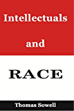 Intellectuals and Race (English Edition)