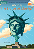What Is the Statue of Liberty? (What Was?) (English Edition)
