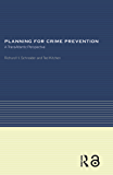 Planning for Crime Prevention: A Transatlantic Perspective…