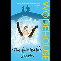 The Inimitable Jeeves: (Jeeves & Wooster) (Jeeves & Wooster…