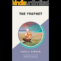 The Prophet (AmazonClassics Edition) (English Edition)