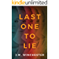 Last One to Lie (English Edition)