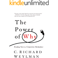 The Power of Why: Breaking Out In a Competitive Marketplace (English Edition)