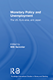 Monetary Policy and Unemployment: The US, Euro-area and Japa…