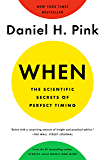When: The Scientific Secrets of Perfect Timing (English Edit…