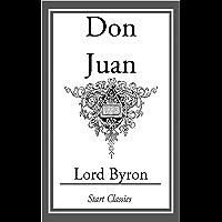 Don Juan (Start Classics Unexpurgated Edition) (English Edit…