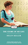 The Story of My Life (Enriched Classics) (English Edition)