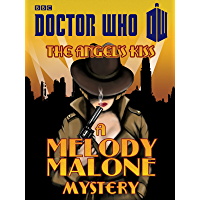 Doctor Who: The Angel's Kiss: A Melody Malone Mystery (English Edition)