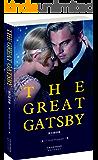 THE GREAT GATSBY:了不起的盖茨比(英文原版) (西方经典英文读物 Book 5) (English Ed…