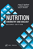 Nutrition: CHEMISTRY AND BIOLOGY, SECOND EDITION (Modern Nut…
