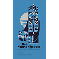 The Snow Queen: A Tale in Seven Stories (English Edition)