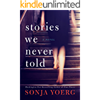 Stories We Never Told (English Edition)