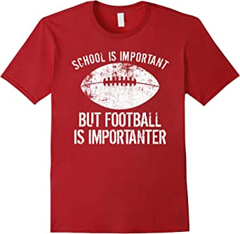 School Is Important But Football Is Importanter T-Shirt 蔓越梅色 Male Small