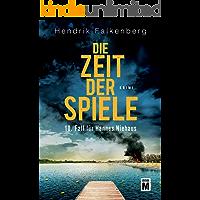Die Zeit der Spiele - Ostsee-Krimi (Hannes Niehaus 10) (German Edition)