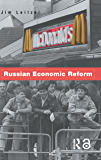 Russian Economic Reform (English Edition)