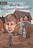 What Was the Great Depression? (What Was?) (English Edition)