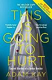 This is Going to Hurt: Secret Diaries of a Junior Doctor (En…