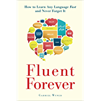 Fluent Forever: How to Learn Any Language Fast and Never For…