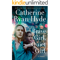 Brave Girl, Quiet Girl: A Novel (English Edition)