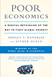 Poor Economics: A Radical Rethinking of the Way to Fight Glo…