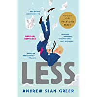 Less: Winner of the Pulitzer Prize for Fiction 2018 (English…